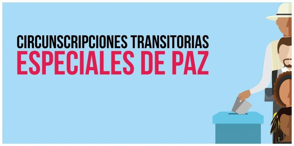 Informe Circunscripciones Transitorias Especiales de Paz