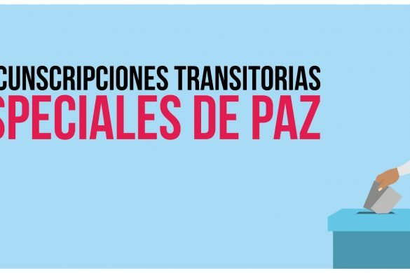 Informe Circunscripciones Transitorias Especiales de Paz