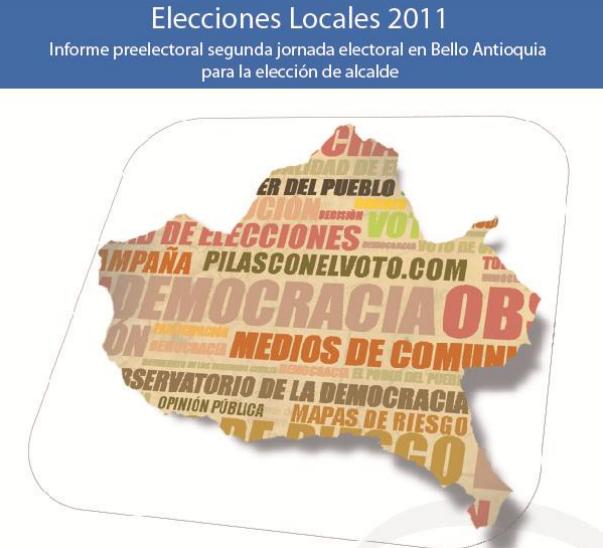Informe preelectoral MOE Bello Antioquia 2011