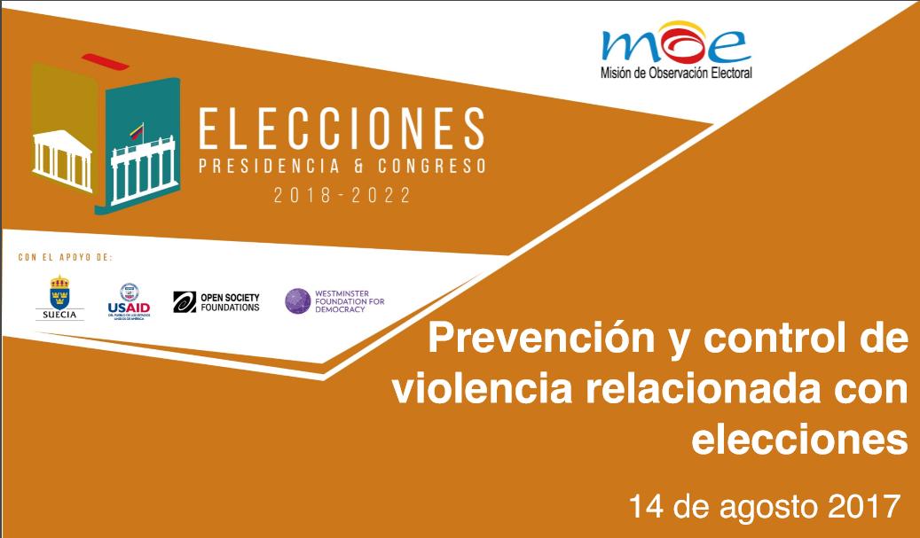 Prevención y control de violencia relacionada con las elecciones