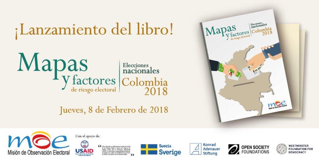 Mapas y factores de Riesgo electoral - Colombia 2018